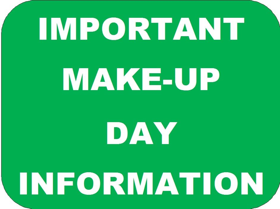 Inclement Weather Make Up Dates