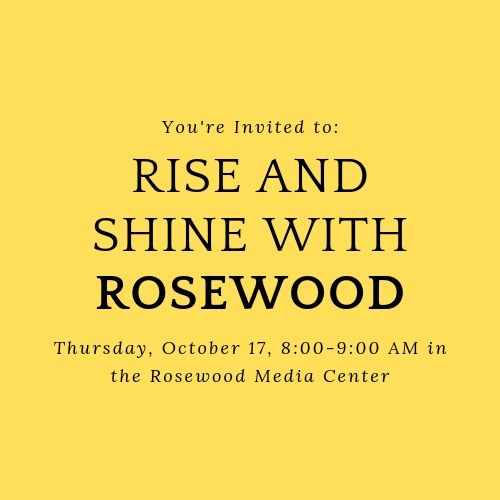 Rise and Shine with Rosewood