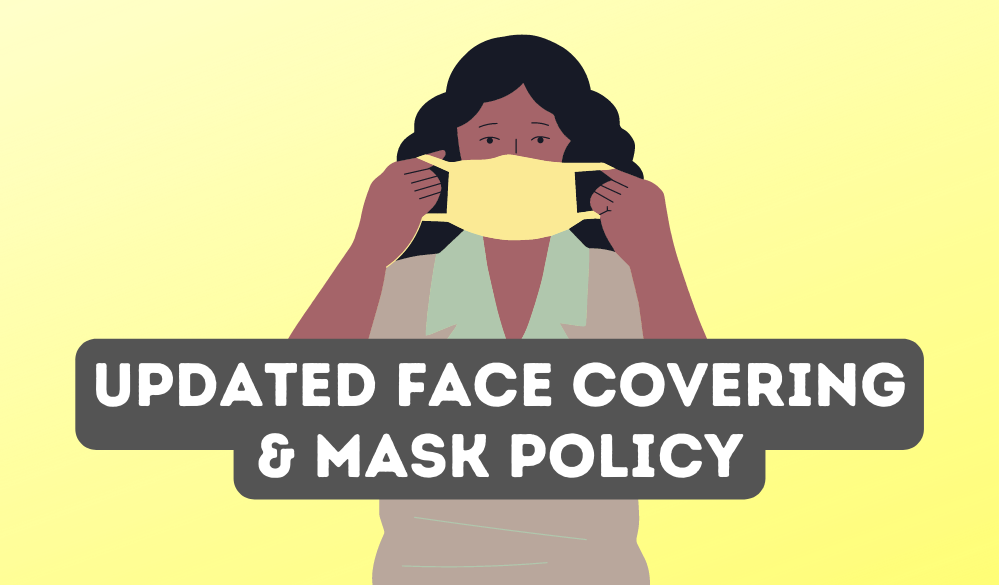Updated Mask Policy