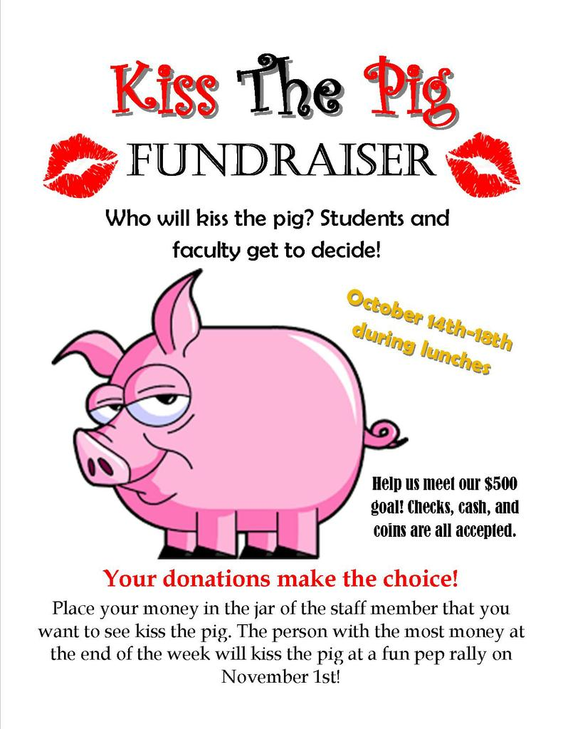 Kiss the Pig Fundraiser