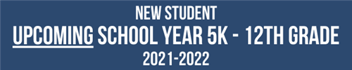 Register as New Student for 2021-2022