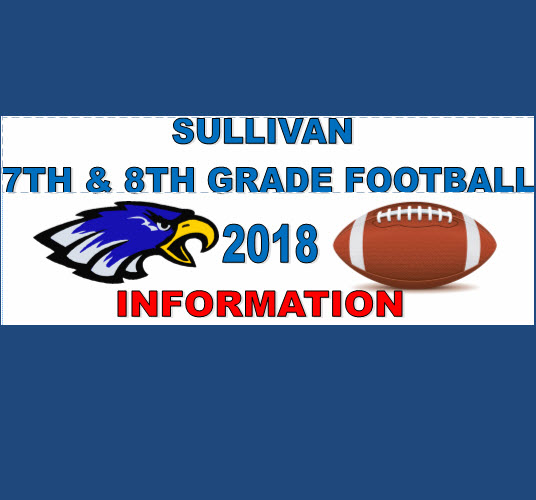 Sullivan 7th and 8th Grade Football Info