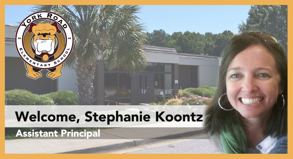 Stephanie Koontz, new Assistant Principal at York Road Elementary School